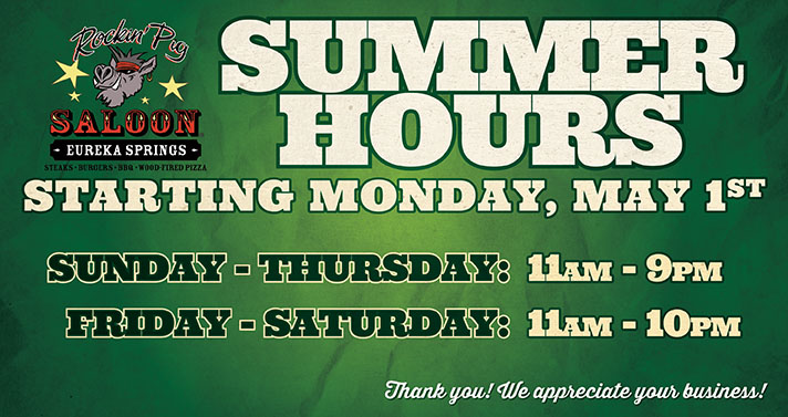 Rockin' Pig Saloon Summer Hours start Monday, May 1st 2017!